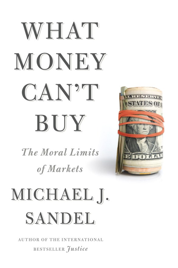 what-money-cannot-buy