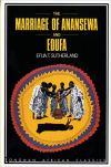 marriage of anansewa and edufa